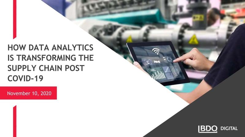 BDO Digital Webinar - 11.20.20 - How Data Analytics is Transforming the Supply Chain-1